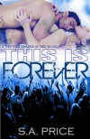 This is Forever (13 Shades of Red) - S.A. Price,  Stella Price