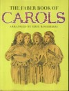 The Faber Book of Carols & Christmas Songs - Eric Roseberry