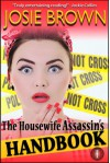 The Housewife Assassin's Handbook - Josie Brown