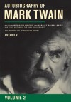 Autobiography of Mark Twain, Volume 2: The Complete and Authoritative Edition (Mark Twain Papers) - 'Mark Twain',  'Robert Hirst'
