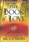 The Book of Love - Kathleen McGowan