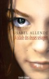 A Cidade dos Deuses Selvagens - Isabel Allende