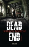 Dead End: Thriller (German Edition) - Sharon Bolton, Marie-Luise Bezzenberger