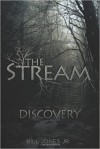 The Stream: Discovery - Bill Jones Jr.