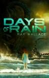 Days of Rain - Ray Wallace