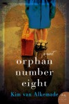 Orphan Number Eight - Kim Van Alkemade