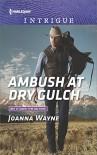 Ambush at Dry Gulch (Big 'D' Dads: The Daltons) - Joanna Wayne