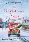 The Christmas Town (Christmas Hope) - Donna VanLiere