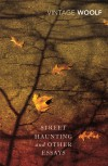 Street Haunting and Other Essays - Virginia Woolf
