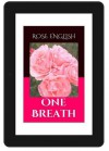 One Breath - Rose English