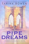Pipe Dreams (A Brooklyn Bruisers Novel) - Sarina Bowen