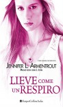 Lieve come un respiro (Dark Elements - Vol. 3) - Jennifer L. Armentrout
