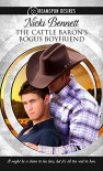 The Cattle Baron's Bogus Boyfriend - Nicki Bennett