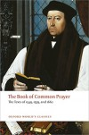 The Book of Common Prayer: The Texts of 1549, 1559, and 1662 - Church of England, Thomas Cranmer, Brian Cummings