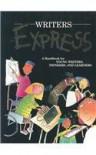 Writer's Express: Student Handbook, Grades 4-5 - Dave Kemper;Ruth Nathan;Patrick Sebranek