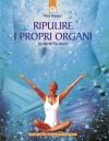 Ripulire i propri organi (Italian Edition) - Pierre Pellizzari