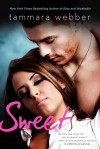 Sweet - Tammara Webber
