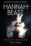 Hannah-Beast - Jennifer McMahon
