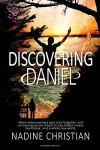 Discovering Daniel - Nadine Christian