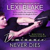 Dominance Never Dies - Lexi Blake