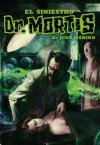 El Siniestro Doctor Mortis - Juan Marino, Roberto Tapia Tom