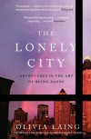 The Lonely City - Olivia Laing