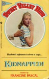 Kidnapped! (Sweet Valley High, No.13) - Francine Pascal