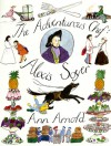 The Adventurous Chef: Alexis Soyer - Ann Arnold
