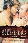 All That Shimmers - Raine O'Tierney