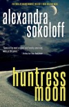 Huntress Moon (The Huntress/FBI Thrillers Book 1) - Alexandra Sokoloff