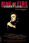 Ring Of Fire: The Johnny Cash Reader - Michael Streissguth