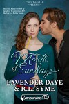 A Month of Sundays - R.L. Syme, Lavender Daye
