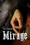 Mirage - Tia Fielding
