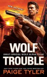 Wolf Trouble (SWAT) - Paige Tyler