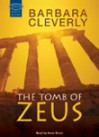 The tomb of zeus - Barbara Cleverly, Anne Dover