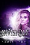 Invisible (The Curse of Avalon Book 1) - Sariah Skye