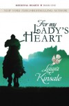 For My Lady's Heart (Medieval Hearts) (Volume 1) - Laura Kinsale