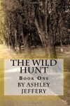 The Wild Hunt - Ashley Jeffery