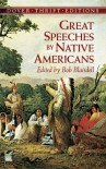 Great Speeches by Native Americans - Bob Blaisdell