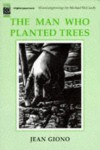 The Man Who Planted Trees - Jean Giono
