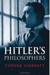Hitler's Philosophers - Yvonne Sherratt