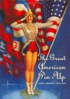 The Great American Pin-Up - Charles G. Martignette, Louis K. Meisel