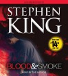 Blood and Smoke - Stephen King