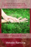 After Forever Ends - Melodie Ramone