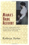 Mama's Bank Account (Harvest/HBJ Book) - Kathryn Forbes, Kathryn Nandersonn McLean