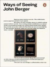 Ways of Seeing - John Berger, Sven Blomberg, Chris Fox, Michael Dibb