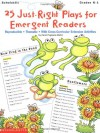 25 Just-Right Plays for Emergent Readers: Reproducible � Thematic � With Cross-Curricular Extension Activities - Carol Pugliano-Martin