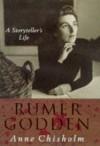 Rumer Godden: A Storyteller's Life - Anne Chisholm