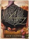 Pemberley Ranch - Jack Caldwell