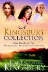 A Kingsbury Collection: Three Novels in One: Where Yesterday Lives, When Joy Came to Stay, On Every Side - Karen Kingsbury